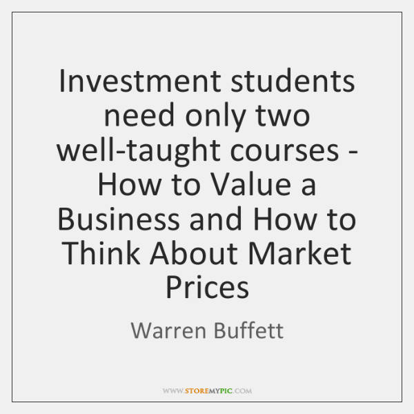 Investment students need only two well-taught courses - How to Value a ...