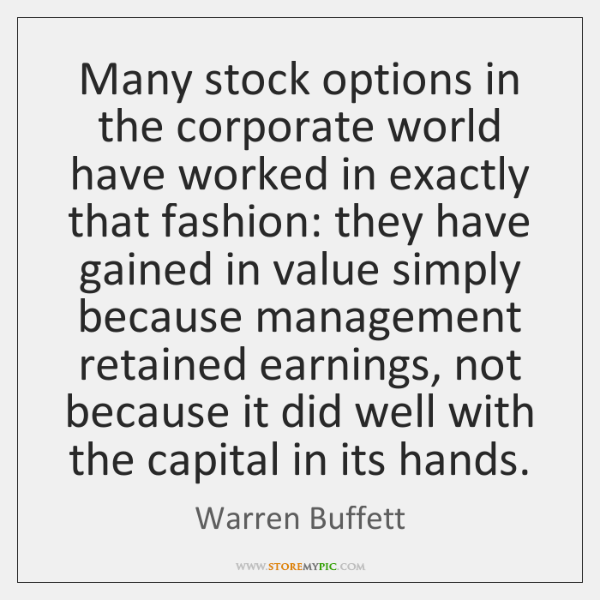 Many stock options in the corporate world have worked in exactly that ...