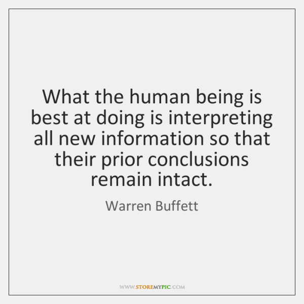 What the human being is best at doing is interpreting all new ...