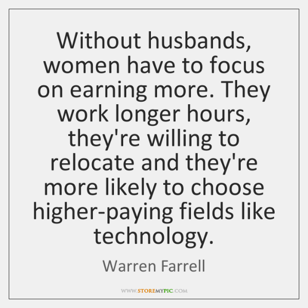 Without husbands, women have to focus on earning more. They work longer ...
