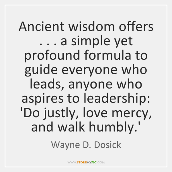 Ancient wisdom offers . . . a simple yet profound formula to guide everyone who ...