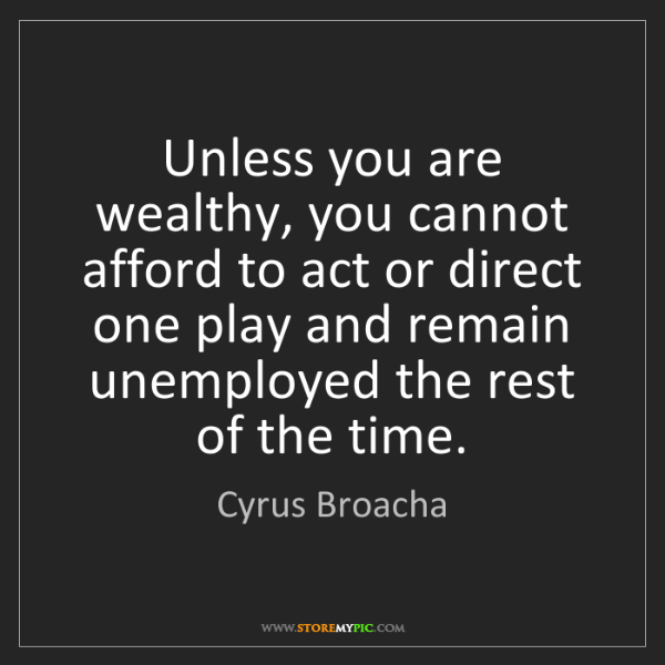 Cyrus Broacha: Unless you are wealthy, you cannot afford to act or direct...
