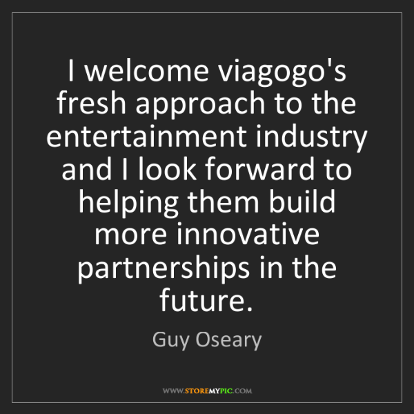 Guy Oseary: I welcome viagogo's fresh approach to the entertainment...