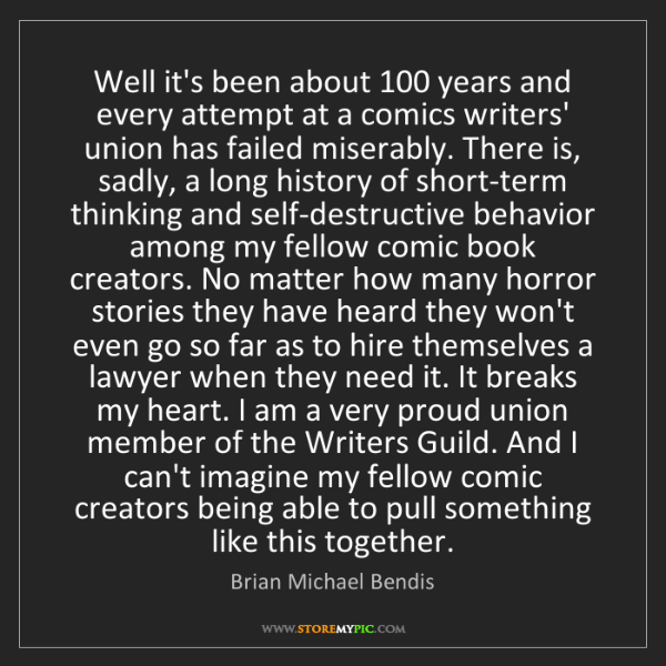 Brian Michael Bendis: Well it's been about 100 years and every attempt at a...