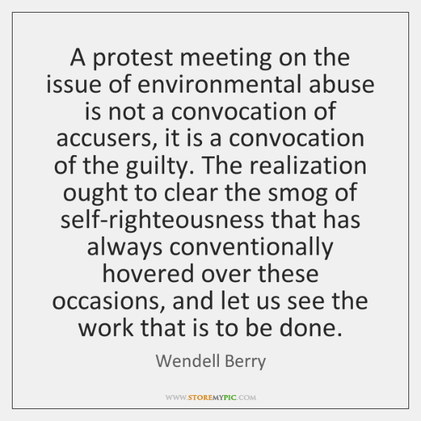 A protest meeting on the issue of environmental abuse is not a ...