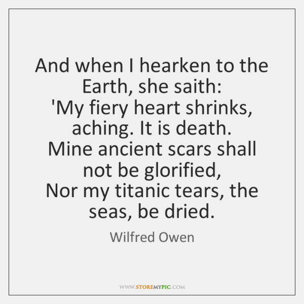 And when I hearken to the Earth, she saith:   'My fiery heart ...