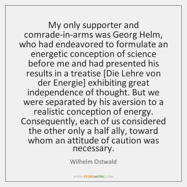 My only supporter and comrade-in-arms was Georg Helm, who had endeavored to ...