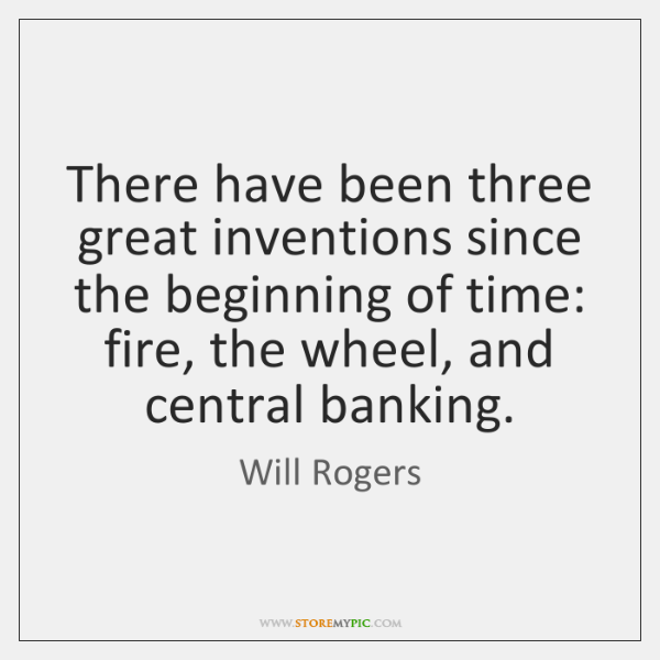 There have been three great inventions since the beginning of time: fire, ...
