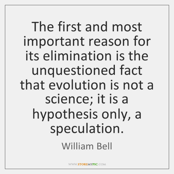 The first and most important reason for its elimination is the unquestioned ...