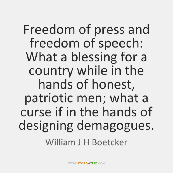 Freedom of press and freedom of speech: What a blessing for a ...