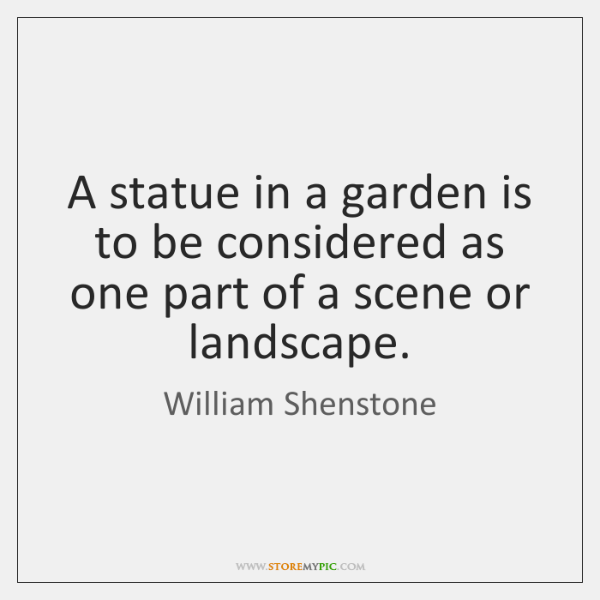 A statue in a garden is to be considered as one part ...