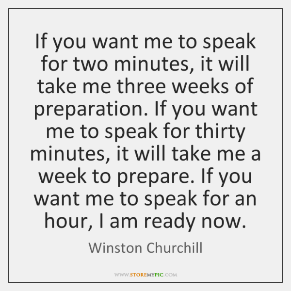 If you want me to speak for two minutes, it will take ...