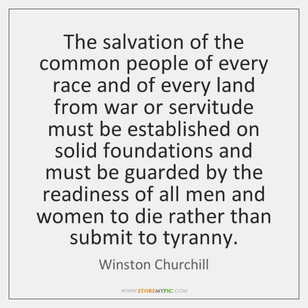 The salvation of the common people of every race and of every ...