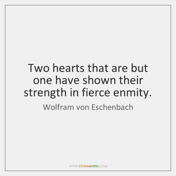 Two hearts that are but one have shown their strength in fierce ...