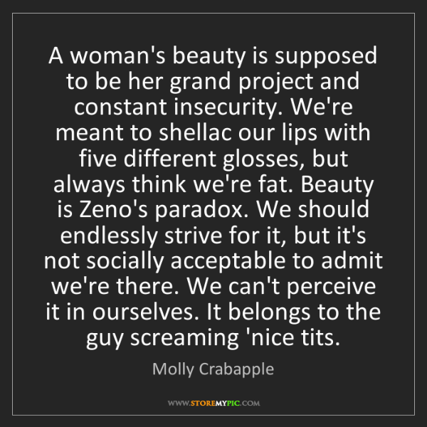 Molly Crabapple: A woman's beauty is supposed to be her grand project...