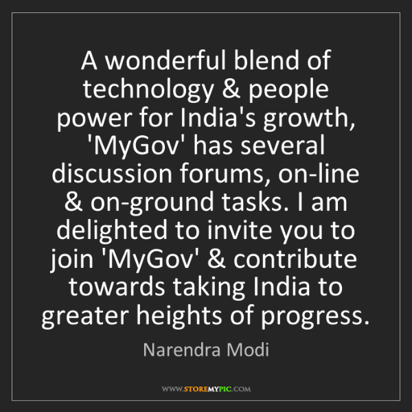 Narendra Modi: A wonderful blend of technology & people power for India's...
