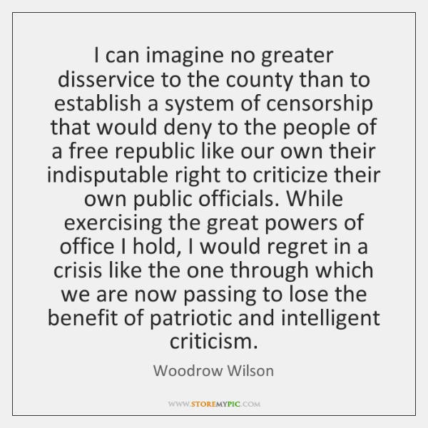 I can imagine no greater disservice to the county than to establish ...