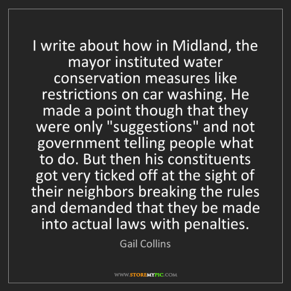 Gail Collins: I write about how in Midland, the mayor instituted water...