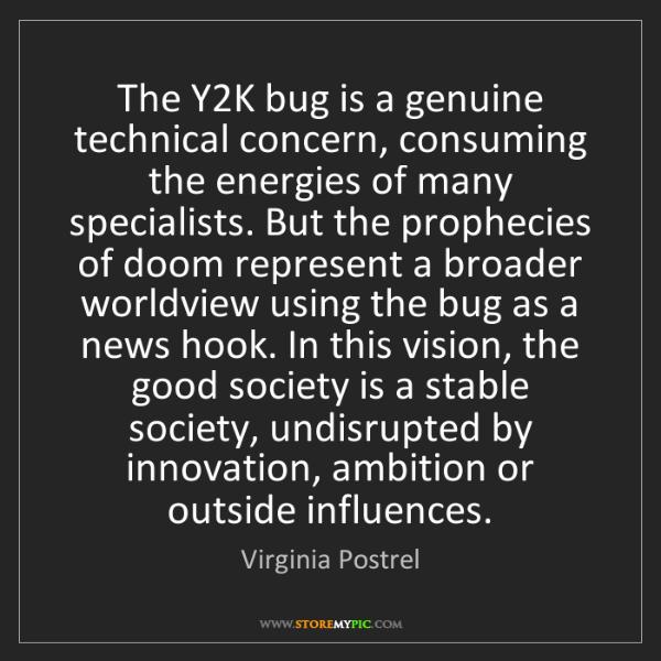 Virginia Postrel: The Y2K bug is a genuine technical concern, consuming...