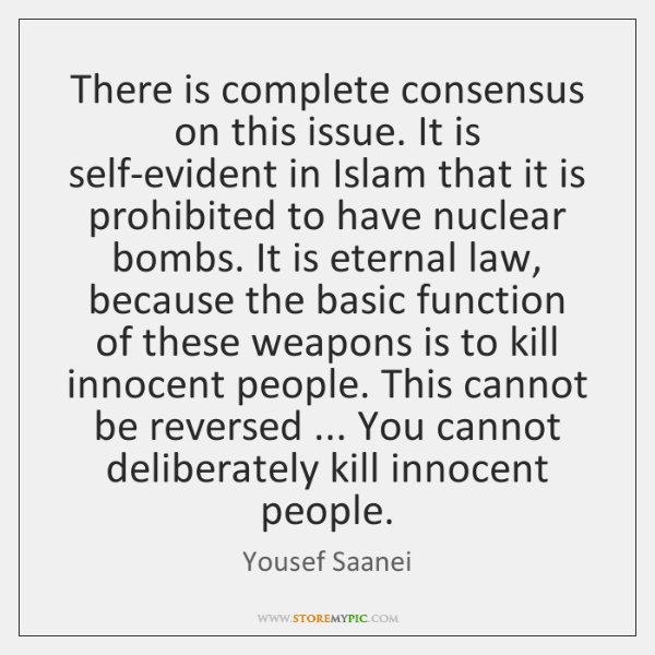 There is complete consensus on this issue. It is self-evident in Islam ...