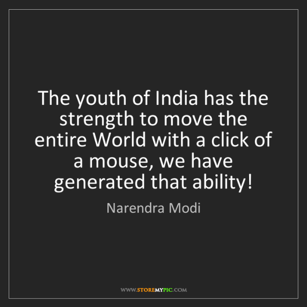 Narendra Modi: The youth of India has the strength to move the entire...