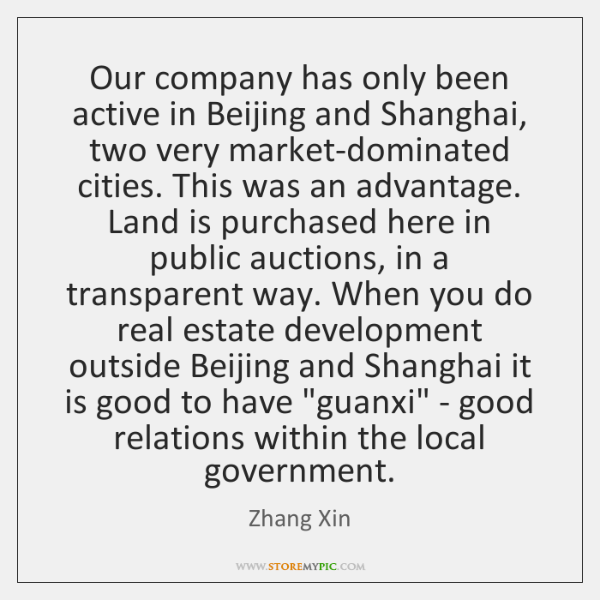 Our company has only been active in Beijing and Shanghai, two very ...