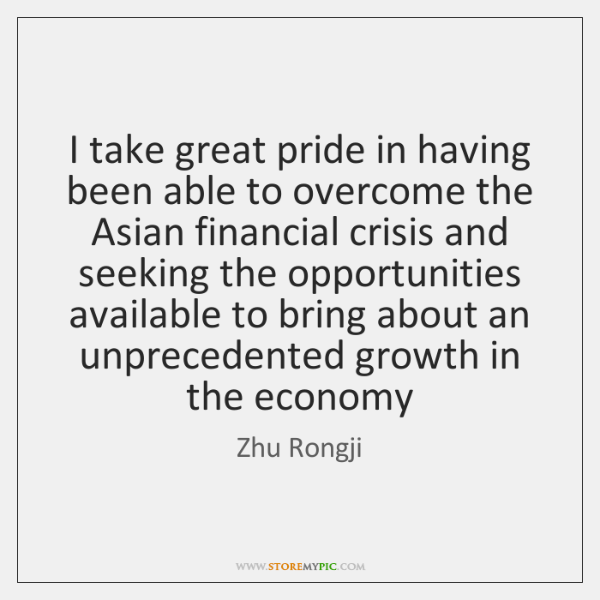 I take great pride in having been able to overcome the Asian ...