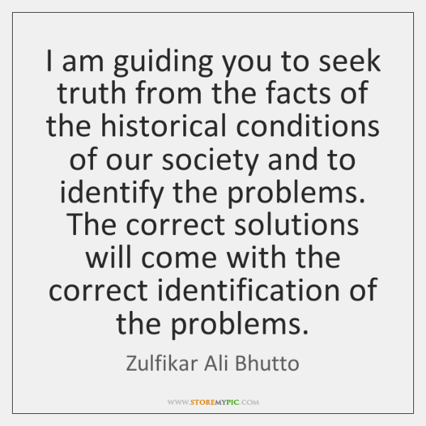 I am guiding you to seek truth from the facts of the ...