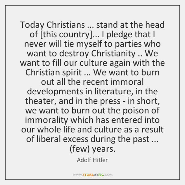 Today Christians ... stand at the head of [this country]... I pledge that ...