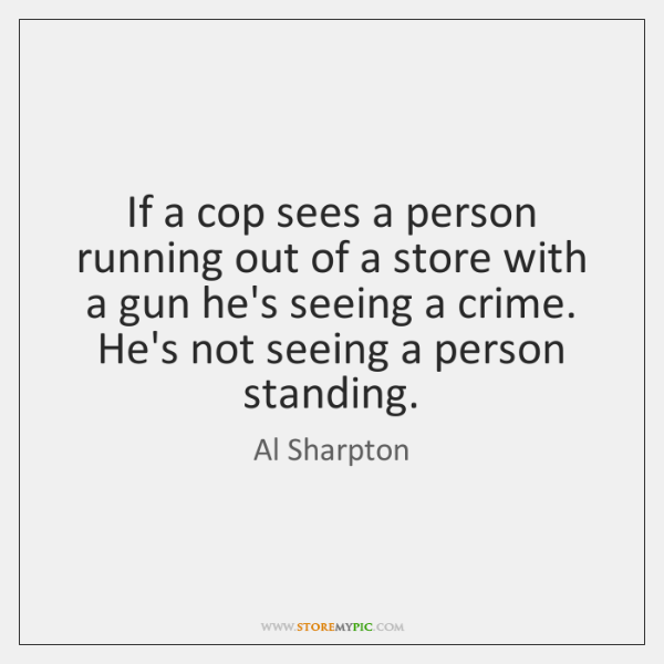 If a cop sees a person running out of a store with ...