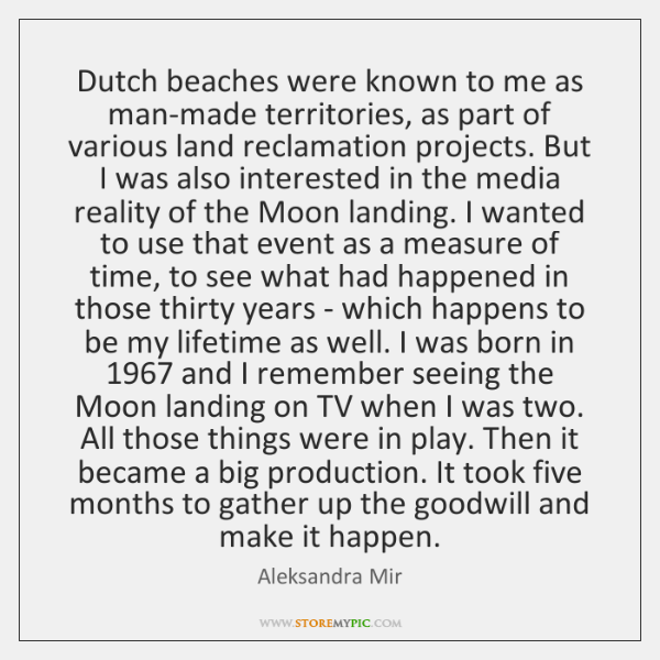 Dutch beaches were known to me as man-made territories, as part of ...