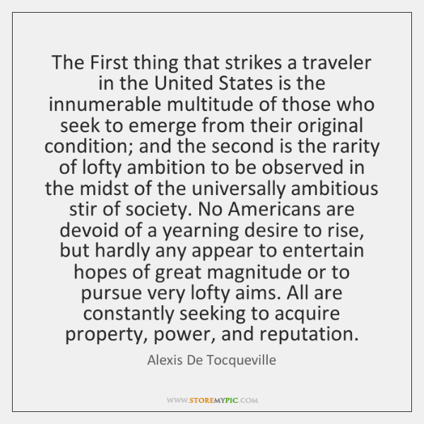 The First thing that strikes a traveler in the United States is ...