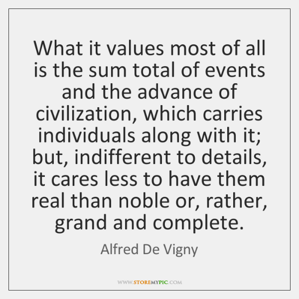 What it values most of all is the sum total of events ...