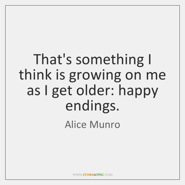 That's something I think is growing on me as I get older: ...