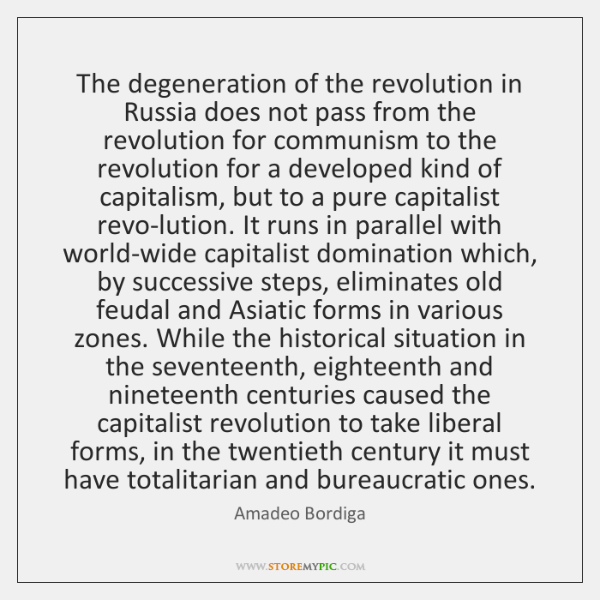 The degeneration of the revolution in Russia does not pass from the ...