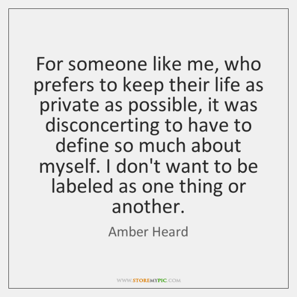 For someone like me, who prefers to keep their life as private ...