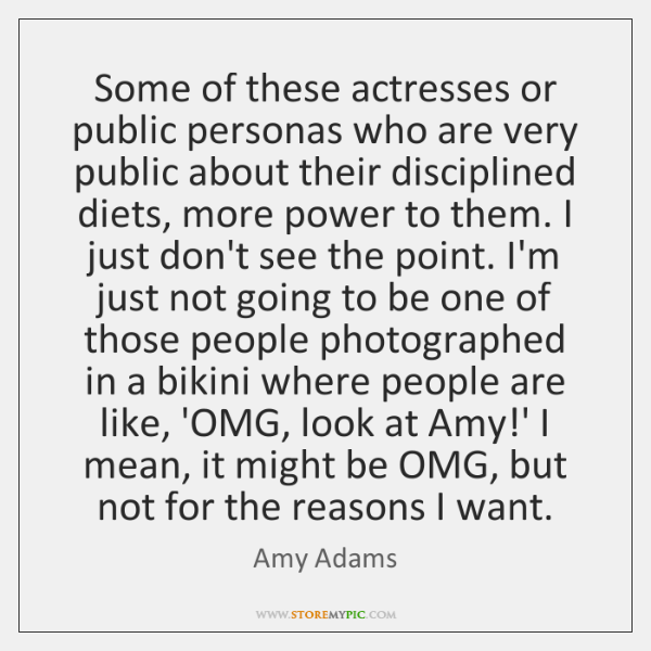 Some of these actresses or public personas who are very public about ...
