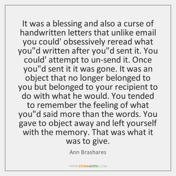 It was a blessing and also a curse of handwritten letters that ...