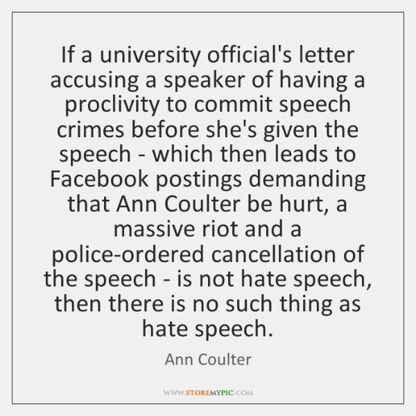 If a university official's letter accusing a speaker of having a proclivity ...