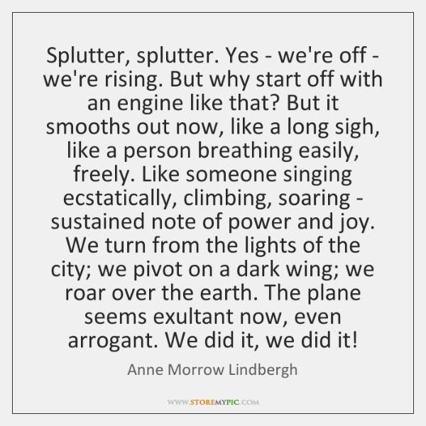 Splutter, splutter. Yes - we're off - we're rising. But why start ...