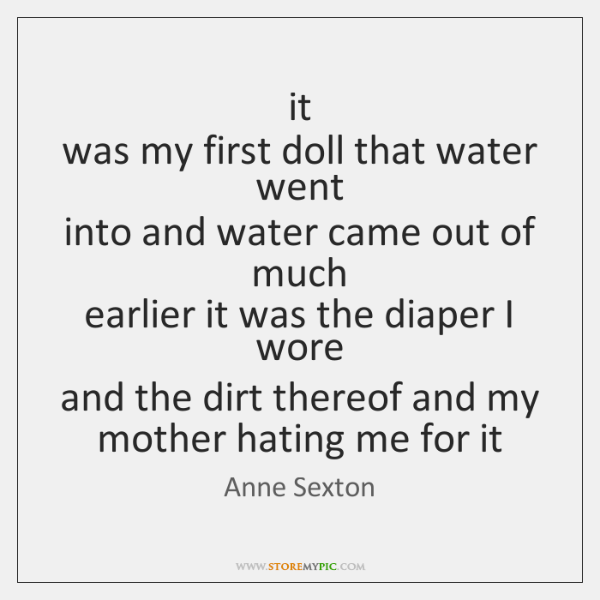 it  was my first doll that water went  into and water came ...