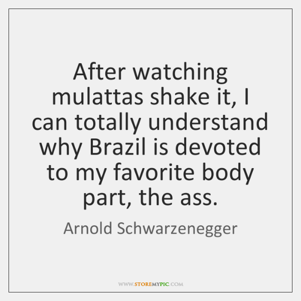 After watching mulattas shake it, I can totally understand why Brazil is ...