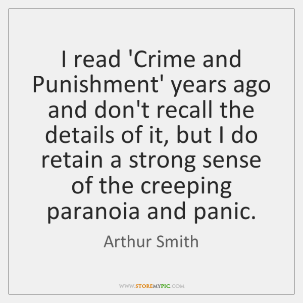 I read 'Crime and Punishment' years ago and don't recall the details ...