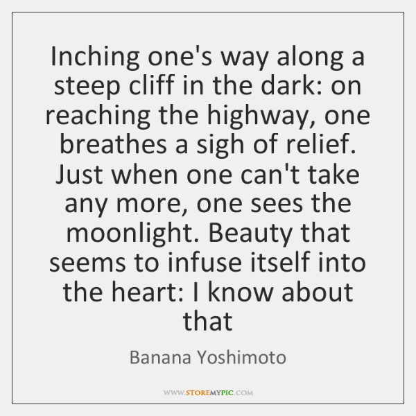 Inching one's way along a steep cliff in the dark: on reaching ...