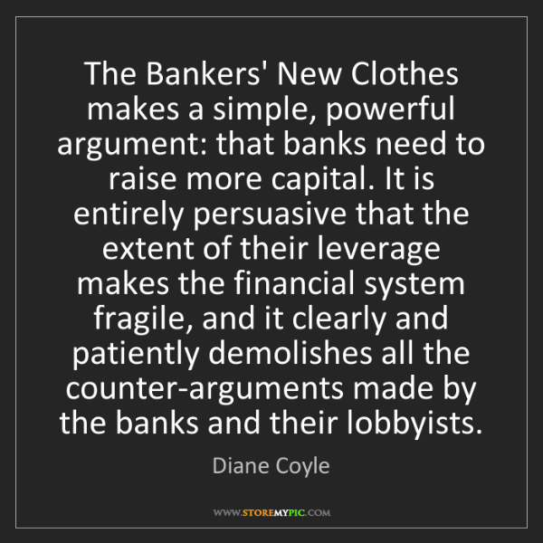 Diane Coyle: The Bankers' New Clothes makes a simple, powerful argument:...