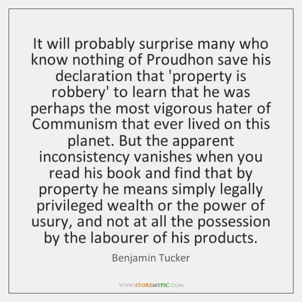 It will probably surprise many who know nothing of Proudhon save his ...