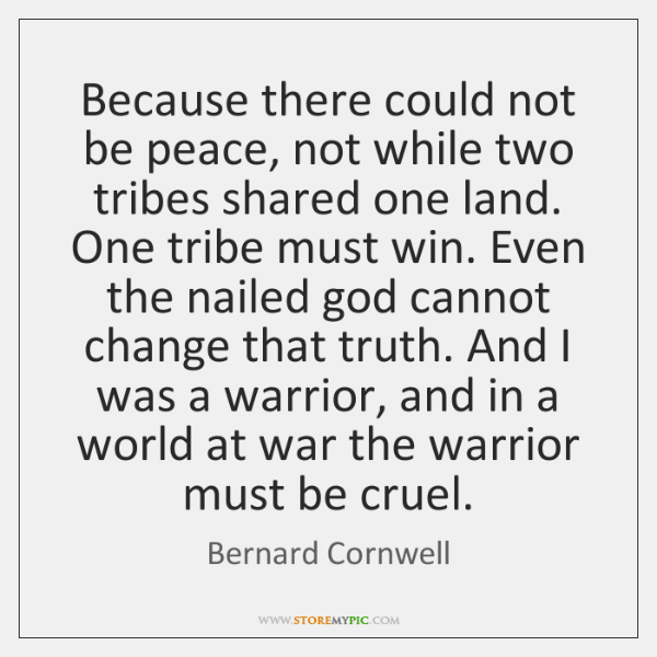Because there could not be peace, not while two tribes shared one ...