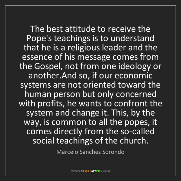 Marcelo Sanchez Sorondo: The best attitude to receive the Pope's teachings is...