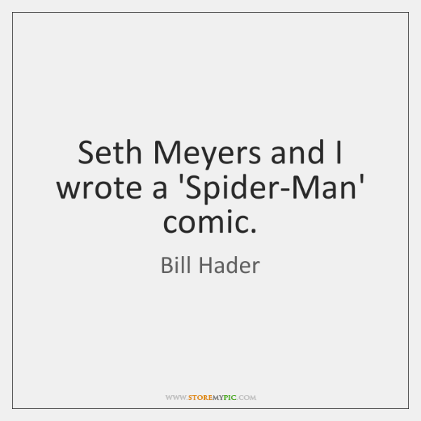 Seth Meyers and I wrote a 'Spider-Man' comic.