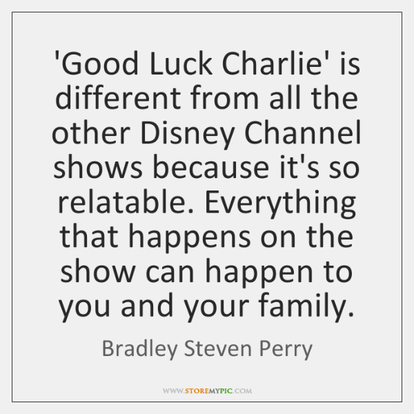 'Good Luck Charlie' is different from all the other Disney Channel shows ...